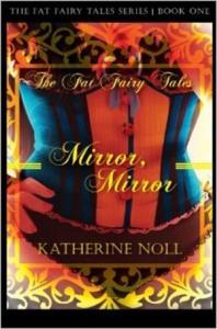 Mirror Mirror by Katherine Noll