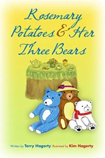 Rosemary Potatoes & Her Three Bears